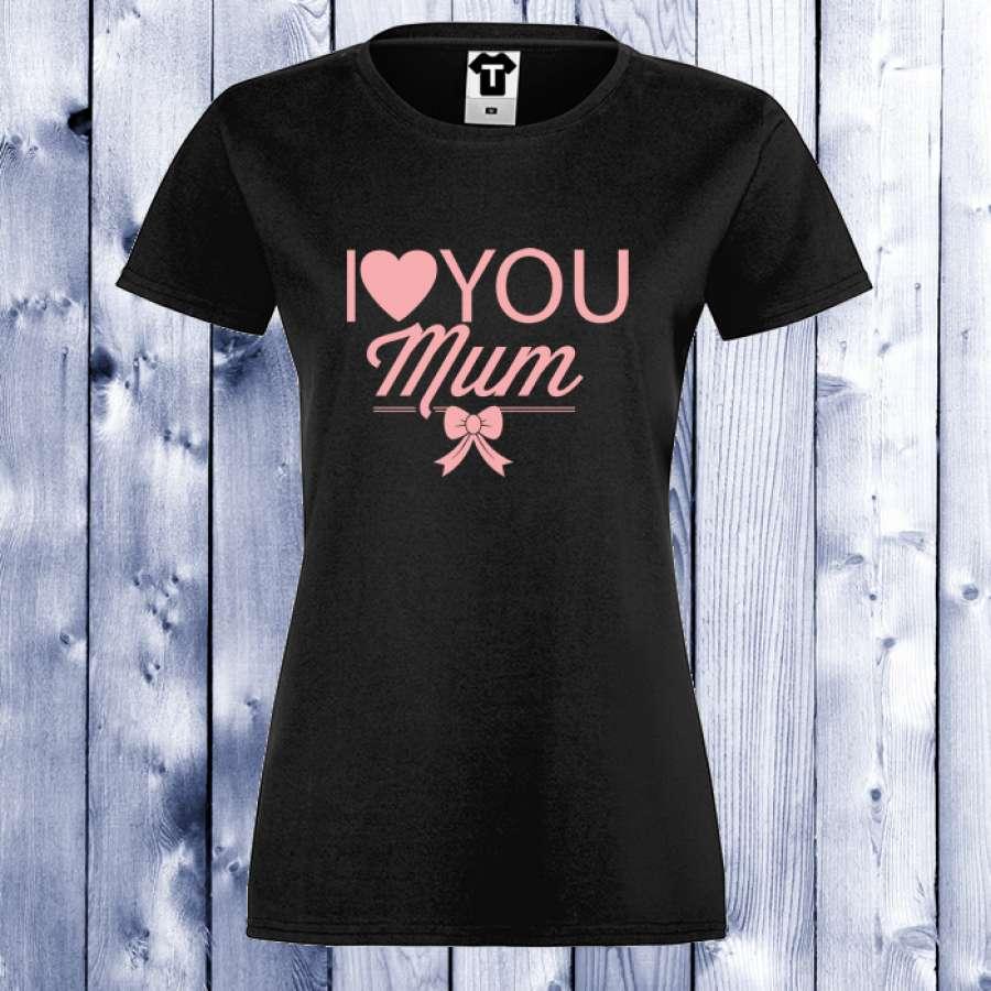 Γυναικεία μπλούζα I LOVE YOU MOM